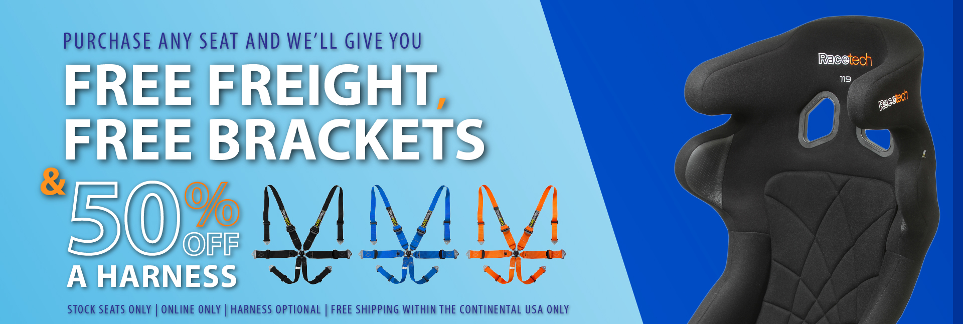 Free freight and brackets 50% off Harness